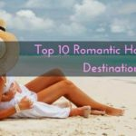 Top 10 Romantic Honeymoon Destinations in India