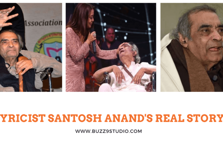 Lyricist Santosh Anand's Real Story