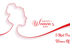 Womens Day 2021 - 5 Most Powerful Women Of India